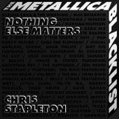 Nothing Else Matters de Chris Stapleton