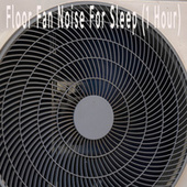 Floor Fan Noise For Sleep (1 Hour) by Color Noise Therapy
