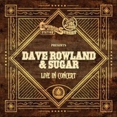 Church Street Station Presents: Dave Rowland & Sugar (Live In Concert) by Dave Rowland & Sugar