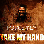 Take My Hand by Horace Andy