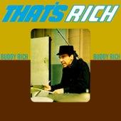 That's Rich de Buddy Rich