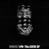 YPB: Tha Come Up de Kwengface