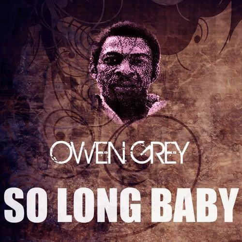 So Long Baby by Owen Gray