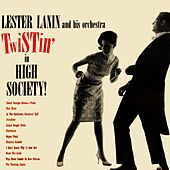 Twistin' In High Society de Lester Lanin