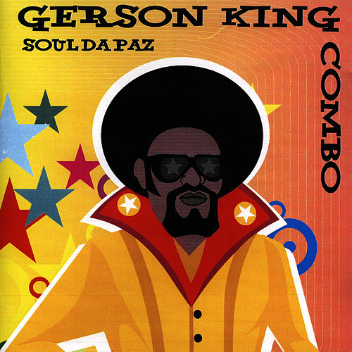 Soul da Paz by Gerson King Combo