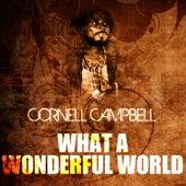 What A Wonderful World de Cornell Campbell