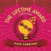 The Lifetime Award Collection von Vico Torriani
