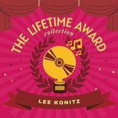 The Lifetime Award Collection by Lee Konitz