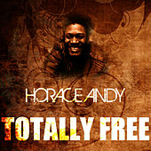 Totally Free by Horace Andy