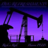 Rock n Roll by DVC Refreshments