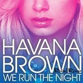 We Run The Night de Havana Brown