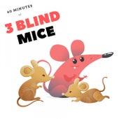 60 Minutes of 3 Blind Mice von Baby Music (1)