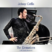 The Remasters (All Tracks Remastered) by Johnny Griffin