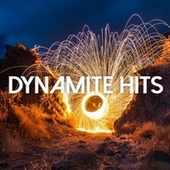 Dynamite Hits by Various Artists
