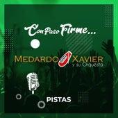Pistas Con Paso Firme de Medardo Xavier y su Orquesta