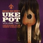 Uke Pot, Vol. 2 de Ukulele Dub Society
