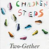 Children Steps by Twogether