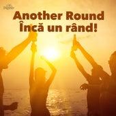 Another Round - Încă un rând! by Various Artists