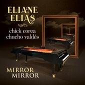 Mirror Mirror by Eliane Elias