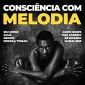 Consciência com Melodia von Vários Artistas