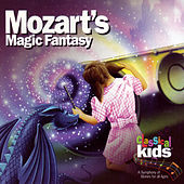 Mozart's Magic Fantasy by Classical Kids