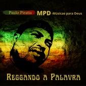 Reggando a Palavra von Paulo Piratta