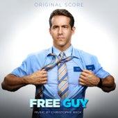 Free Guy (Original Score) by Christophe Beck