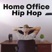 Home Office Hip Hop by Various Artists