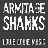 Louie Louie Music EP by Armitage Shanks