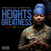 Heights of Greatness by Pressure