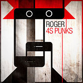 4S Punks by Roger