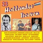 Hollandse Troeven vol. 13 by Diverse Artiesten