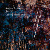 Leaving East of Java fra Andrew Cyrille Quartet