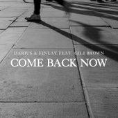 Come Back Now von Darius & Finlay
