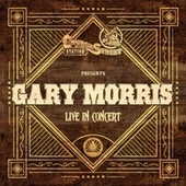 Church Street Station Presents: Gary Morris (Live In Concert) by Gary Morris
