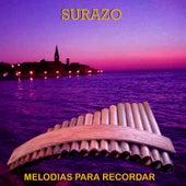 Melodias para Recordar von Surazo