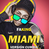 Miami by Faking