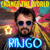 Let's Change The World by Ringo Starr
