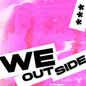 We Outside 2 by Various Artists