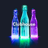 Club House by Various Artists