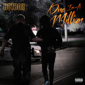 One In A Million by HOTBOII