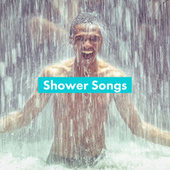 Shower Songs by Various Artists