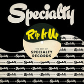 Rip It Up: The Best Of Specialty Records de Various Artists