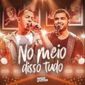 No Meio Disso Tudo de Hugo & Vitor
