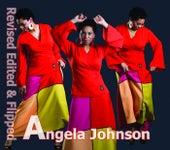 Revised, Edited & Flipped by Angela Johnson