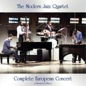 Complete European Concert (Remastered Edition) by Modern Jazz Quartet