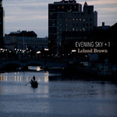 Plus One: Leland Brown by Evening Sky