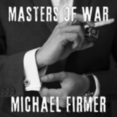 Masters of War by Michael Firmer