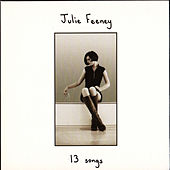 13 Songs by Julie Feeney