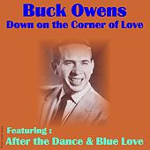 Down on the Corner of Love by Buck Owens